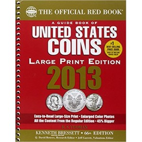 2013 The Official Red Book: A Guide Book of United States Coins - 66th Edition (Large Print Edition)