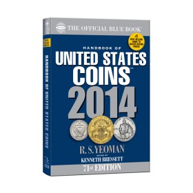 2014 The Official Blue Book: Handbook of United States Coins - 71st Edition