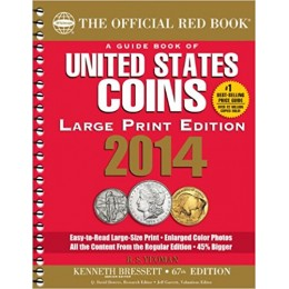 2014 The Official Red Book: A Guide Book of United States Coins - 67th Edition (Large Print Edition)