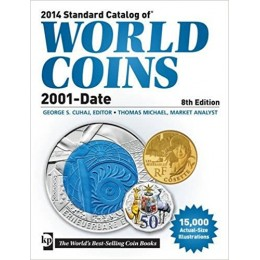 Standard Catalog of World Coins: 2001-Date - 8th Edition, 2014