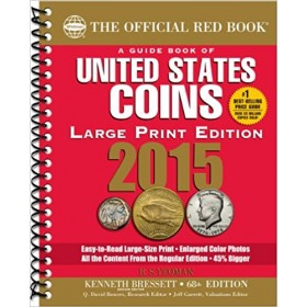 2015 The Official Red Book: A Guide Book of United States Coins - 68th Edition (Large Print Edition)