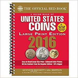 2016 The Official Red Book: A Guide Book of United States Coins - 69th Edition (Large Print Edition)