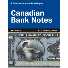 2013 Charlton Standard Catalogue of Canadian Bank Notes - 8th Edition