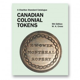 2015 Charlton Standard Catalogue of Canadian Colonial Tokens - 9th Edition