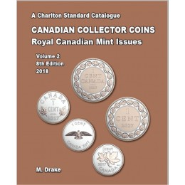 2018 Charlton Standard Catalogue of Canadian Coins Vol. 2: Royal Canadian Mint Issues - 8th Edition
