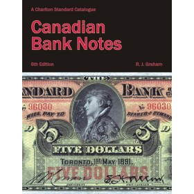 2009 Charlton Standard Catalogue of Canadian Bank Notes - 6th Edition